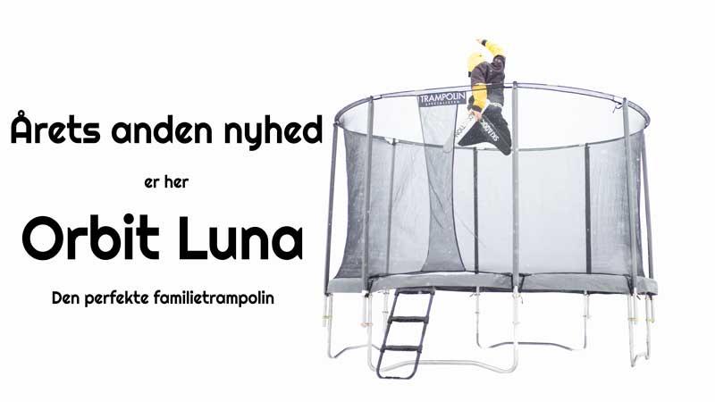 Nyhed! Orbit Luna trampolin